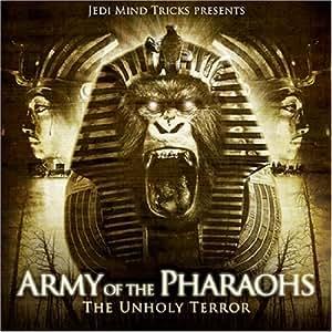 The Unholy Terror: Jedi Mind Tricks Presents