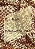 EURO TRASH (IMD)