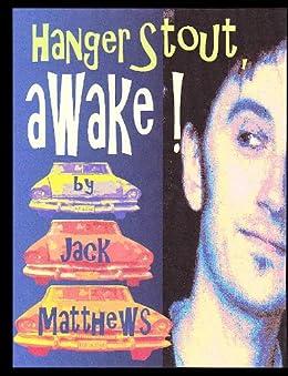 Hanger Stout, Awake! (English Edition) par [Matthews, Jack]