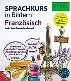 PONS Sprachkurs in Bildern Französisch: Jeder kann Französisch lernen - mit dem visuellen PONS-Prinzip