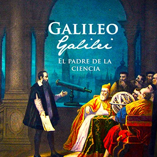 Galileo Galilei [Spanish Edition]  Audiolibri