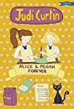 Alice & Megan Forever (Alice and Megan)