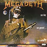 Megadeth: So Far,So Good,So What [Vinyl LP] (Vinyl)