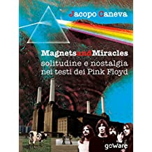 Magnets and miracles. Solitudine e nostalgia nei testi dei Pink Floyd (Pop corn)