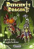 Il siero della draghitudine. Deficients & Dragons