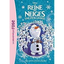 La Reine des Neiges 17 - Les petits frères d'Olaf