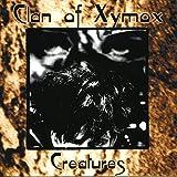 Songtexte von Clan of Xymox - Creatures