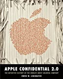 Apple Confidential 2.0 – The Definitive History Of The World′s Most Colorful Company 2e