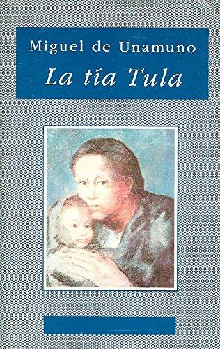 La tía Tula por Miguel  De Unamuno