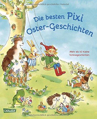 Burger Mädchen (Die besten Pixi Oster-Geschichten: Mehr als 40 kleine Vorlesegeschichten)