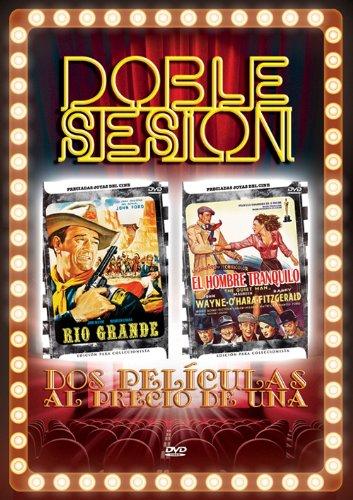 Doble Sesion 2 Rio Grande / El Hombre Tranquilo