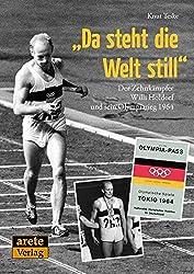 """""""Da steht die Welt still"""": Willi Holdorfs historischer Olympia-Sieg 1964 in Tokio"""