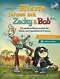 Gitarre lernen mit Zacky & Bob: Die moderne Gitarrenschule für Kinder und Jugendliche ab 8 Jahren. Band 1. Gitarre. Lehrbuch mit CD.