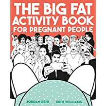 The Big Fat Activity Book for Pregnant People (Gift Books) (English Edition)