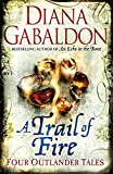 A Trail of Fire (Outlander Omnibus)