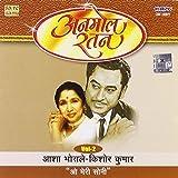 #7: Anmol Ratan- Asha Bhosle/Kishore(O Meri Soni)Vol-2