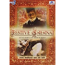 Festive Shehnai: Ustad Bismillah Khan and Party