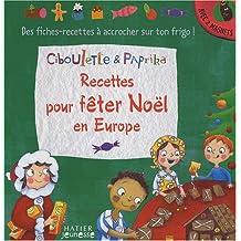 Recettes pour fêter Noël en Europe