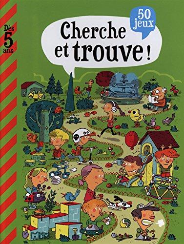 Cherche et trouve ! : 50 jeux par Fabrice Mosca, Amélie Chevalier, Thomas Delhaye