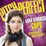 "Cups (Pitch Perfect's ""When I'm Gone""..."