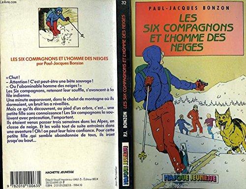 Les six compagnons et l'homme des neiges par Paul-Jacques Bonzon (Poche)