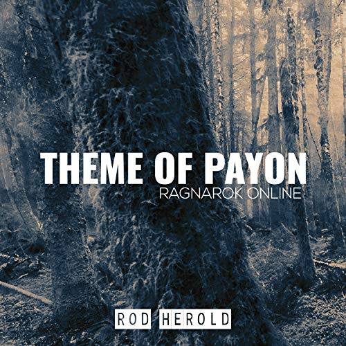 """Theme of Payon (From \""""Ragnarok Online\"""")"""