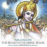 #10: Bhakti Coloring Book: Deities, Mandalas, and the Art of Playful Meditation