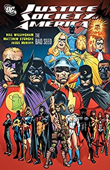 Justice Society of America: The Bad Seed by [Willingham, Bill]