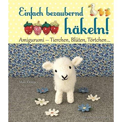 PDF] Einfach bezaubernd häkeln!: Amigurumi - Tierchen:: Blüten ...