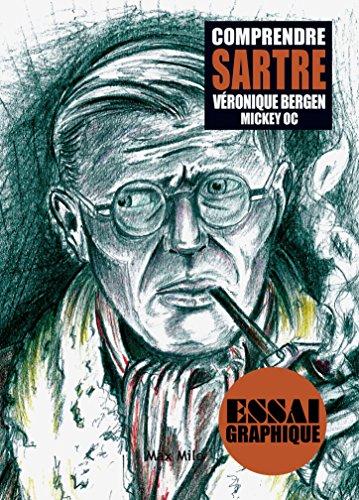 Comprendre Sartre: Guide graphique (ESSAI GRAPHIQUE)