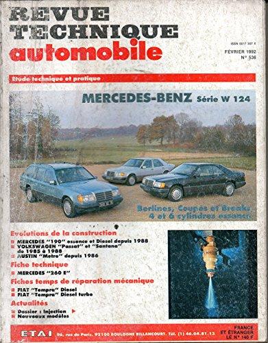 REVUE TECHNIQUE AUTOMOBILE N° 536 MERCEDES SERIE W 124 / 200 / 230 / 260 / 300 / ESSENCE 4 ET 6 CYLINDRES