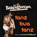Tanz Bua Tanz (DJ Ostkurve Fette Beats Mix)