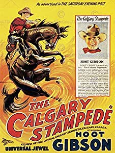 MOVIE FILM CALGARY STAMPEDE SPORT WESTERN RODEO HOOT GIBSON USA POSTER AFFICHE 30X40 CM 12X16 IN ABB6562B