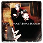 Ricky Skaggs And Bruce Hornsby [Us Im...