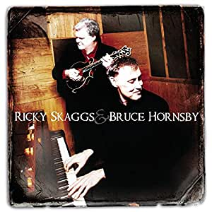Ricky Skaggs And Bruce Hornsby [Us Import]
