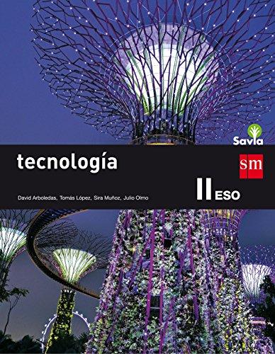 Tecnología II. Tecnologías de la información y la comunicación- ESO. Savia (2 libros) - 9788467576399 por David Arboledas Brihuega