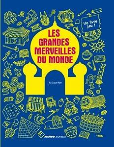 """Afficher """"Les Grandes merveilles du monde"""""""