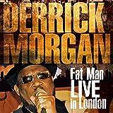 Fat Man Live In London