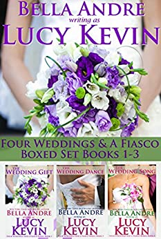 Four Weddings and a Fiasco Boxed Set (Books 1-3) by [Kevin, Lucy, Andre, Bella]