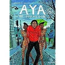 Aya De Yopougon: Aya De Yopougon. Tome 4 by Marguerite Abouet (2008-11-21)