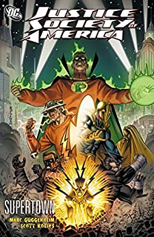 Justice Society of America: Supertown by [Guggenheim, Marc]
