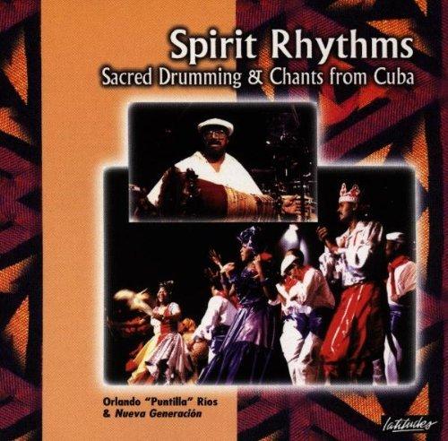 Spirit Rhythms: Sacred Drumming & Chants from Cuba by Orlando 'Puntilla' Rios (1996-10-01)
