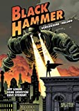 Black Hammer. Band 1: Vergessene Helden