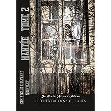 Hantée Tome 2 Le théâtre des suppliciés