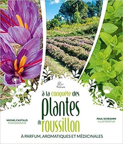À la conquête des plantes à parfum, aromatiques et médicinales