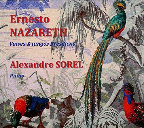 Nazareth : Valses et tangos Brésiliens