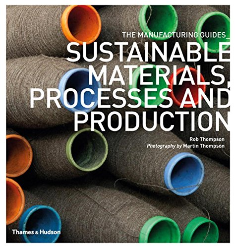 Sustainable Materials, Processes and Production par Rob Thompson