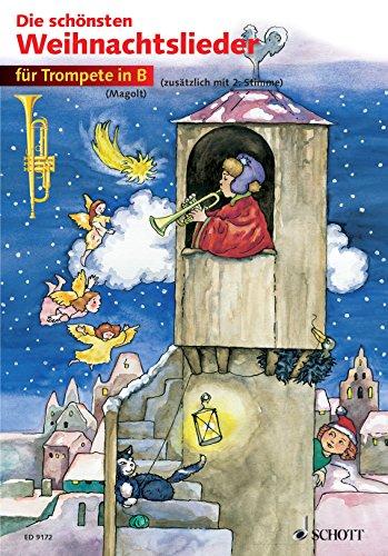 Die schönsten Weihnachtslieder: 1-2 Trompeten