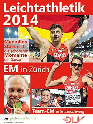 Leichtathletik 2014: EM in Zürich. Team-EM in Braunschweig