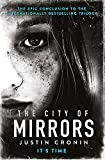 The City of Mirrors (Passage Trilogy 3)